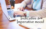 Изъявительное наклонение и повелительное наклонение в английском языке — Indicative & Imperative mood