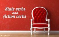 State verbs and Action verbs — глаголы состояния и глаголы действия в английском языке