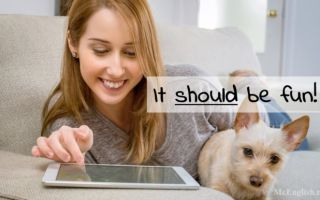 Модальный глагол should в английском языке: правила употребления, предложения с should
