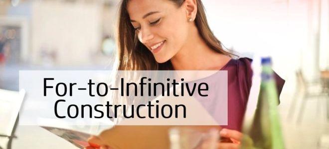 Инфинитивная конструкция с предлогом — For-to-Infinitive construction
