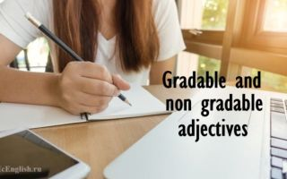 Gradable adjectives and non gradable adjectives